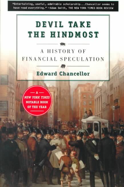 Devil Take the Hindmost By Chancellor, Edward