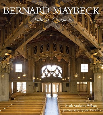 Bernard Maybeck By Wilson, Mark